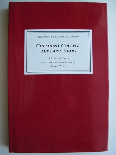 Photo of CHESHUNT COLLEGE THE EARLY YEARS written by Welch, Edwin published by Hertfordshire Record Society (STOCK CODE: 812083)  for sale by Stella & Rose's Books