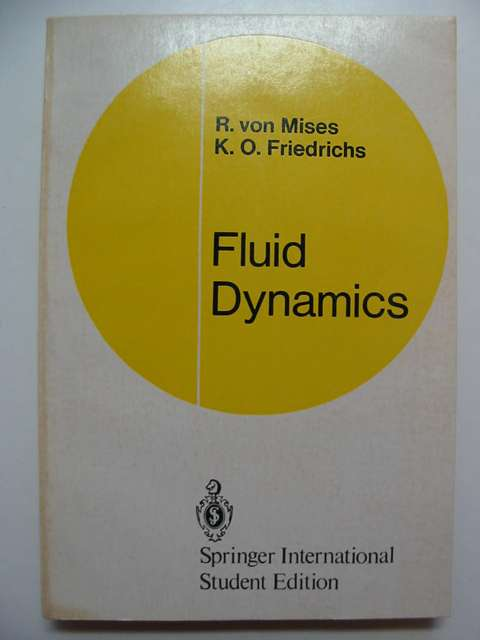 Photo of FLUID DYNAMICS written by Von Mises, R.<br />Friedrichs, K.O. published by Springer (STOCK CODE: 812134)  for sale by Stella & Rose's Books
