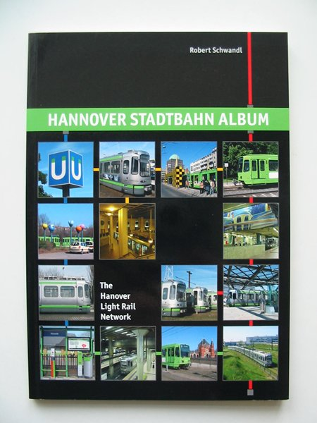 Photo of HANNOVER STADTBAHN ALBUM written by Schwandl, Robert published by Robert Schwandl (STOCK CODE: 812896)  for sale by Stella & Rose's Books