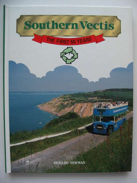 Photo of SOUTHERN VECTIS THE FIRST 60 YEARS written by Newman, Richard published by Ensign Publications (STOCK CODE: 812980)  for sale by Stella & Rose's Books