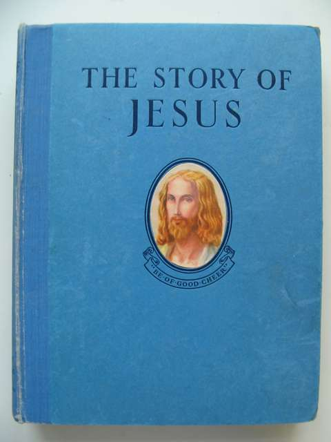 Photo of THE STORY OF JESUS written by Giraud, S. Louis published by Daily Sketch & Sunday Graphic Ltd. (STOCK CODE: 813947)  for sale by Stella & Rose's Books