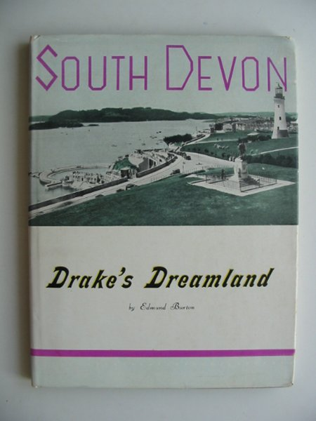 Photo of SOUTH DEVON DRAKE'S DREAMLAND written by Burton, Edmund published by Littlebury & Company Ltd. (STOCK CODE: 814038)  for sale by Stella & Rose's Books