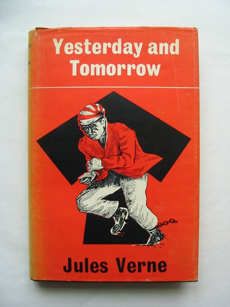 Photo of YESTERDAY AND TOMORROW written by Verne, Jules published by Arco Publications (STOCK CODE: 814291)  for sale by Stella & Rose's Books