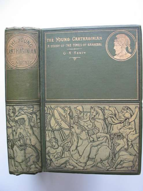 Photo of THE YOUNG CARTHAGINIAN written by Henty, G.A. illustrated by Staniland, C.J. published by Blackie & Son (STOCK CODE: 815020)  for sale by Stella & Rose's Books
