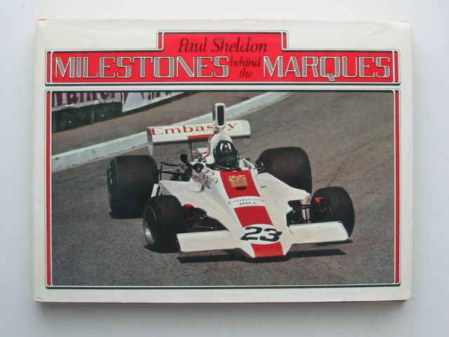 Photo of MILESTONES BEHIND THE MARQUES written by Sheldon, Paul published by David & Charles (STOCK CODE: 815221)  for sale by Stella & Rose's Books
