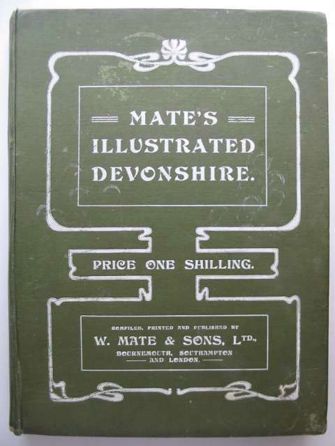 Photo of MATE'S ILLUSTRATED DEVONSHIRE published by W. Mate & Sons Ltd. (STOCK CODE: 815419)  for sale by Stella & Rose's Books