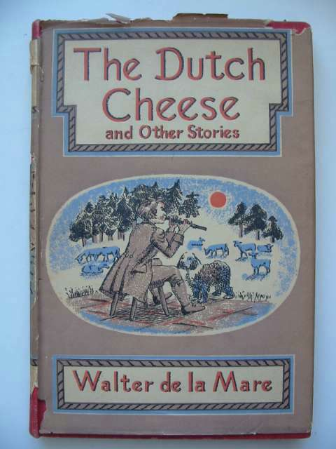Photo of THE DUTCH CHEESE AND OTHER STORIES written by De La Mare, Walter illustrated by Hawkins, Irene published by Faber & Faber (STOCK CODE: 815565)  for sale by Stella & Rose's Books