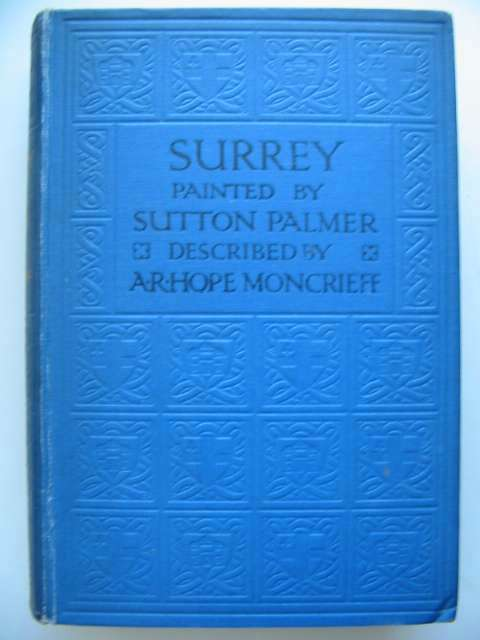 Photo of SURREY written by Moncrieff, A.R. Hope illustrated by Palmer, Sutton published by A. & C. Black (STOCK CODE: 815590)  for sale by Stella & Rose's Books