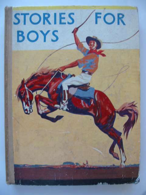 Photo of STORIES FOR BOYS written by Holmes, W.K.<br />Westerman, Percy F.<br />et al,  published by Blackie & Son Ltd. (STOCK CODE: 815681)  for sale by Stella & Rose's Books