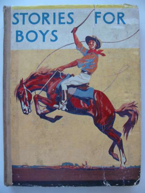 Photo of STORIES FOR BOYS written by Holmes, W.K.<br />Westerman, Percy F.<br />et al,  published by Blackie & Son Ltd. (STOCK CODE: 815683)  for sale by Stella & Rose's Books
