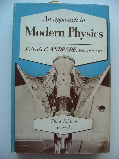 Photo of AN APPROACH TO MODERN PHYSICS written by Andrade, E.N. Da C. published by G. Bell & Sons Ltd. (STOCK CODE: 815871)  for sale by Stella & Rose's Books