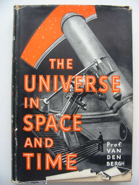 Photo of THE UNIVERSE IN SPACE AND TIME written by Van Den Bergh, G.<br />Marshall, Joan C.H. published by The Scientific Book Club (STOCK CODE: 815942)  for sale by Stella & Rose's Books