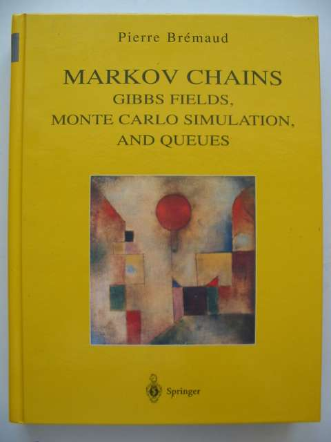 Photo of MARKOV CHAINS written by Bremaud, Pierre published by Springer (STOCK CODE: 815985)  for sale by Stella & Rose's Books