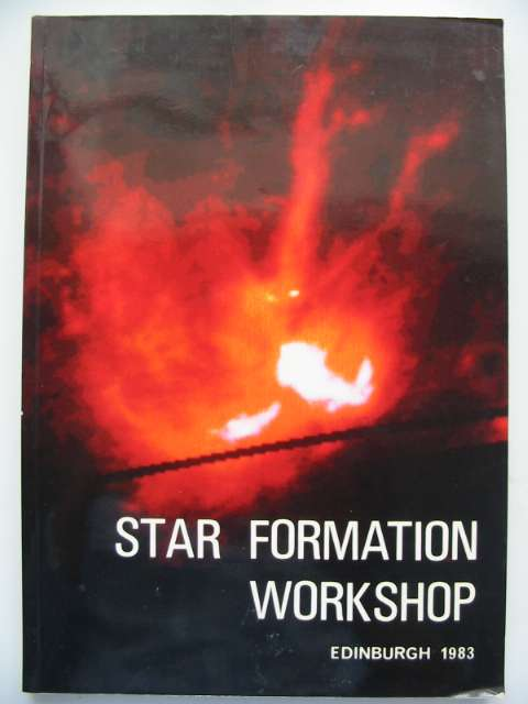Photo of STAR FORMATION WORKSHOP written by Wolstencroft, R.D. (STOCK CODE: 816097)  for sale by Stella & Rose's Books