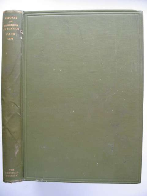 Photo of REPORTS ON PROGRESS IN PHYSICS VOLUME III written by Ferguson, Allan published by The Physical Society (STOCK CODE: 816099)  for sale by Stella & Rose's Books