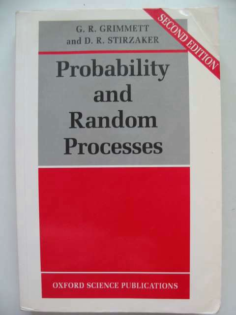 Photo of PROBABILITY AND RANDOM PROCESSES written by Grimmett, Geoffrey<br />Stirzaker, David published by Clarendon Press (STOCK CODE: 816233)  for sale by Stella & Rose's Books