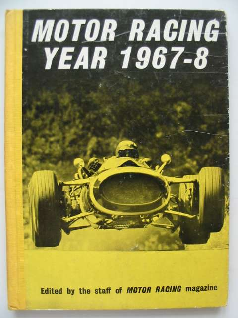 Photo of MOTOR RACING YEAR 1967-8 written by Nye, Doug<br />et al,  published by Knightsbridge Publications (STOCK CODE: 816403)  for sale by Stella & Rose's Books