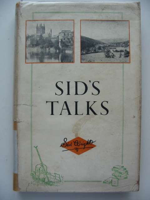 Photo of SID'S TALKS written by Wright, Sid published by E.J. Thurston (STOCK CODE: 816542)  for sale by Stella & Rose's Books
