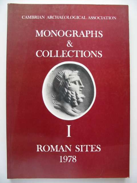 Photo of MONOGRAPHS & COLLECTIONS I ROMAN SITES written by Boon, George C. published by Cambrian Archaeological Association (STOCK CODE: 816556)  for sale by Stella & Rose's Books