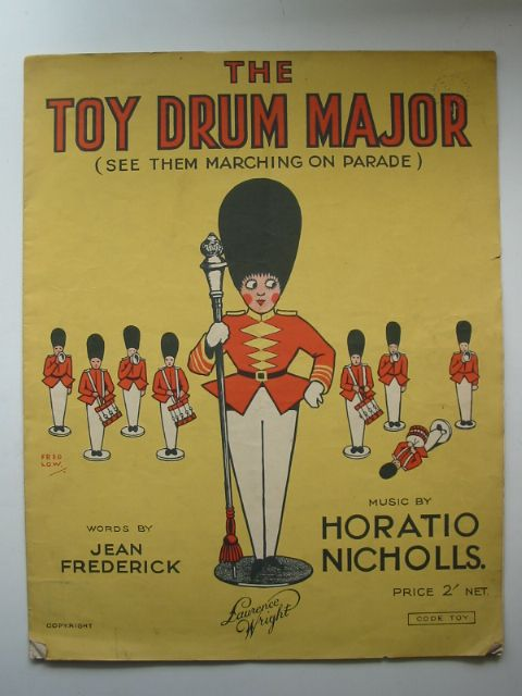 Photo of THE TOY DRUM MAJOR written by Frederick, Jean<br />Nicholls, Horatio published by The Lawrence Wright Music Co. Ltd. (STOCK CODE: 816759)  for sale by Stella & Rose's Books