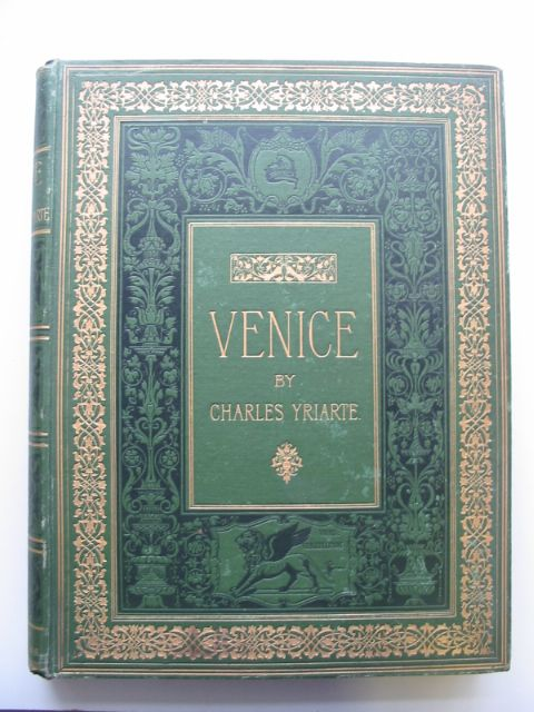 Photo of VENICE written by Yriarte, Charles published by George Bell & Sons (STOCK CODE: 817047)  for sale by Stella & Rose's Books