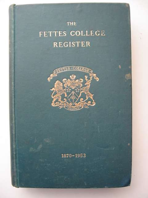 Photo of THE FETTES COLLEGE REGISTER 1870 TO 1953 (STOCK CODE: 817363)  for sale by Stella & Rose's Books