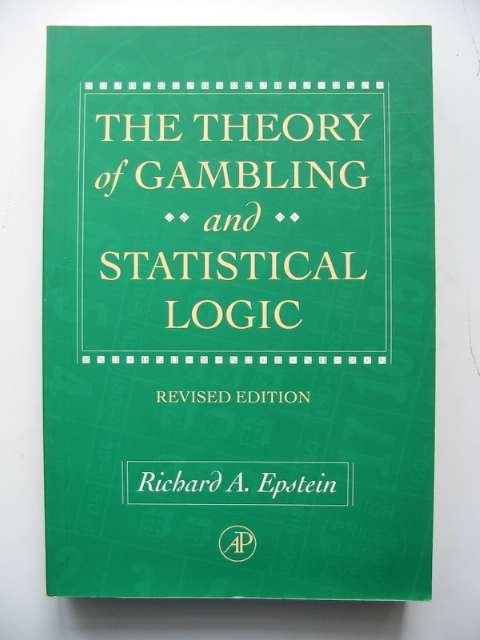 Photo of THE THEORY OF GAMBLING AND STATISTICAL LOGIC written by Epstein, Richard A. published by Academic Press (STOCK CODE: 817408)  for sale by Stella & Rose's Books