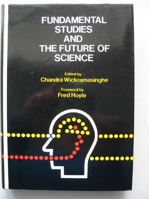 Photo of FUNDAMENTAL STUDIES AND THE FUTURE OF SCIENCE written by Wickramasinghe, Chandra published by University College Cardiff (STOCK CODE: 817411)  for sale by Stella & Rose's Books
