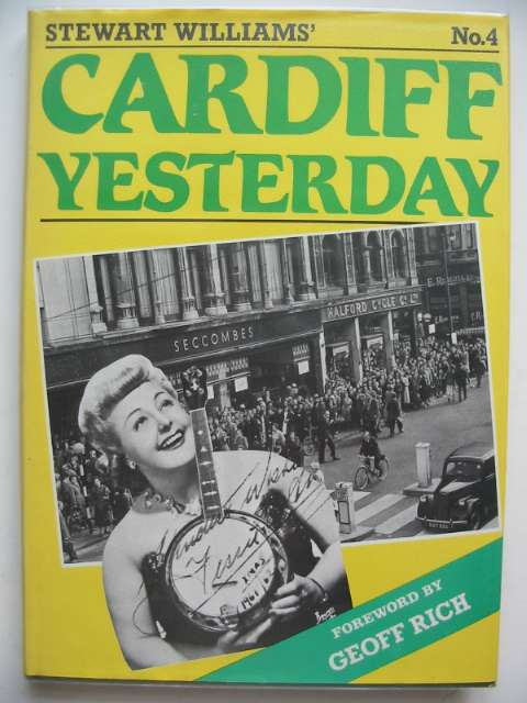 Photo of CARDIFF YESTERDAY No. 4 written by Williams, Stewart published by Stewart Williams (STOCK CODE: 817469)  for sale by Stella & Rose's Books