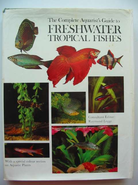 Photo of THE COMPLETE AQUARIST'S GUIDE TO FRESHWATER TROPICAL FISHES written by Gilbert, John<br />et al,  published by Ward Lock Limited (STOCK CODE: 817598)  for sale by Stella & Rose's Books