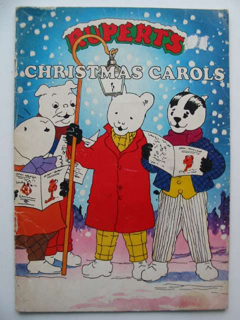Photo of RUPERT'S CHRISTMAS CAROLS written by Wells, Mick illustrated by Wells, Mick published by Beaverbrook Newspapers Limited, Michael Stanfield Holdings Ltd. (STOCK CODE: 817788)  for sale by Stella & Rose's Books
