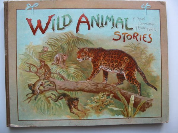 Photo of WILD ANIMAL STORIES written by Fenn, George Manville<br />Daniels, Arthur J.<br />et al, illustrated by Montefiore, E.B.S. published by Ernest Nister (STOCK CODE: 819382)  for sale by Stella & Rose's Books