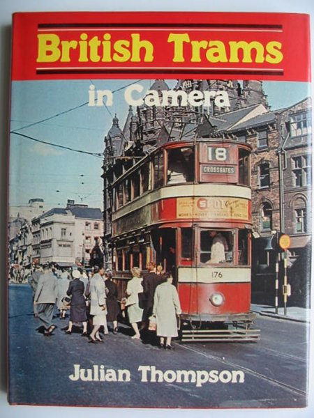 Photo of BRITISH TRAMS IN CAMERA written by Thompson, Julian published by Ian Allan (STOCK CODE: 819596)  for sale by Stella & Rose's Books