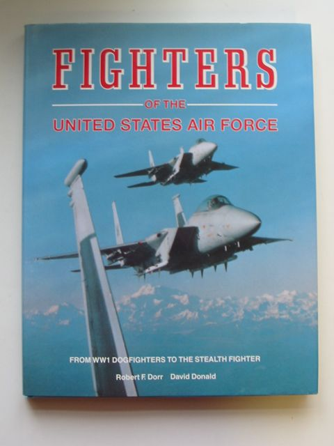Photo of FIGHTERS OF THE UNITED STATES AIR FORCE written by Dorr, Robert F.<br />Donald, David published by Temple Press (STOCK CODE: 819902)  for sale by Stella & Rose's Books