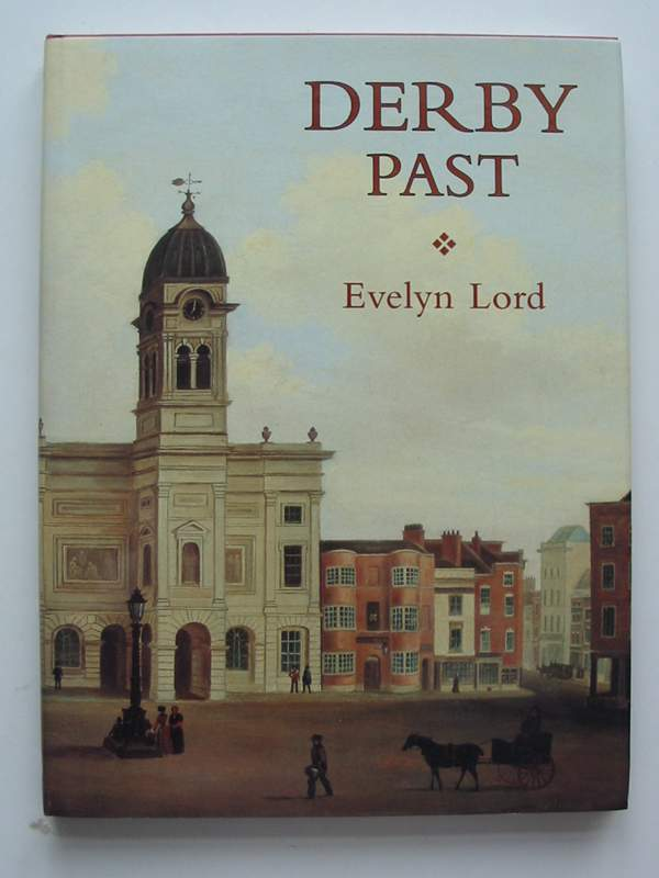 Photo of DERBY PAST written by Lord, Evelyn published by Phillimore (STOCK CODE: 820788)  for sale by Stella & Rose's Books