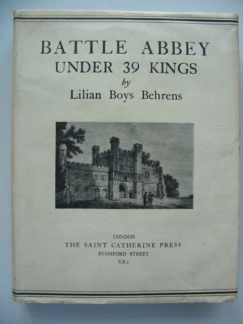 Photo of BATTLE ABBEY UNDER THIRTY-NINE KINGS written by Behrens, Lilian Boys published by The Saint Catherine Press (STOCK CODE: 821012)  for sale by Stella & Rose's Books