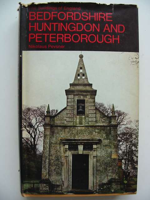 Photo of BEDFORDSHIRE AND THE COUNTY OF HUNTINGDON AND PETERBOROUGH (BUILDINGS OF ENGLAND) written by Pevsner, Nikolaus (STOCK CODE: 821146)  for sale by Stella & Rose's Books