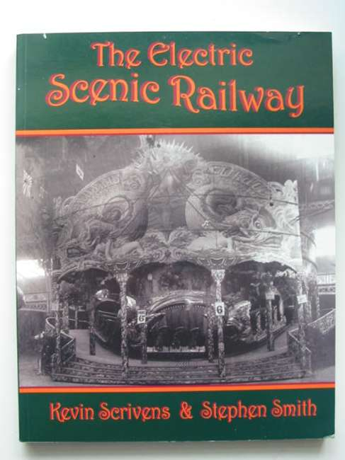 Photo of THE ELECTRIC SCENIC RAILWAY written by Scrivens, Kevin<br />Smith, Stephen published by New Era Publications (STOCK CODE: 821343)  for sale by Stella & Rose's Books