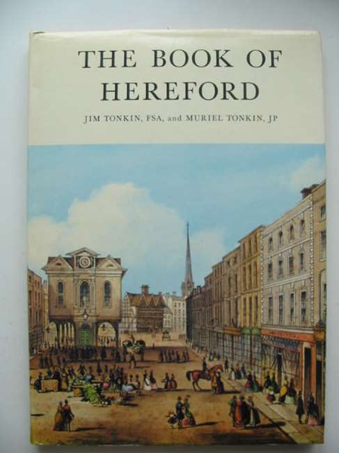 Photo of THE BOOK OF HEREFORD written by Tonkin, Jim<br />Tonkin, Muriel published by Barracuda Books (STOCK CODE: 821523)  for sale by Stella & Rose's Books