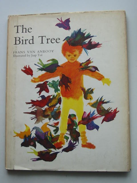 Photo of THE BIRD TREE written by Van Anrooy, Frans illustrated by Tol, Jaap published by Oxford University Press (STOCK CODE: 822057)  for sale by Stella & Rose's Books