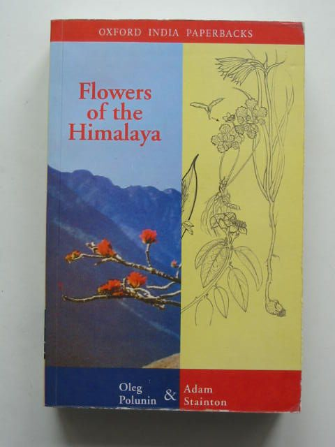 Photo of FLOWERS OF THE HIMALAYA written by Polunin, Oleg<br />Stainton, Adam illustrated by Farrer, Ann published by Oxford University Press (STOCK CODE: 822679)  for sale by Stella & Rose's Books