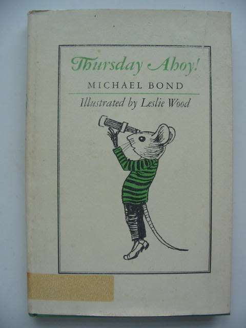 Photo of THURSDAY AHOY! written by Bond, Michael illustrated by Wood, Leslie published by Lothrop, Lee & Shepard Co. (STOCK CODE: 822759)  for sale by Stella & Rose's Books