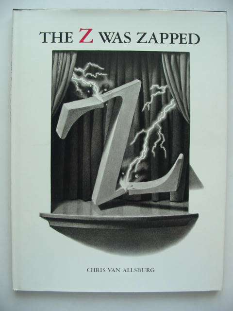 Photo of THE Z WAS ZAPPED written by Van Allsburg, Chris illustrated by Van Allsburg, Chris published by Houghton Mifflin and Company (STOCK CODE: 822858)  for sale by Stella & Rose's Books