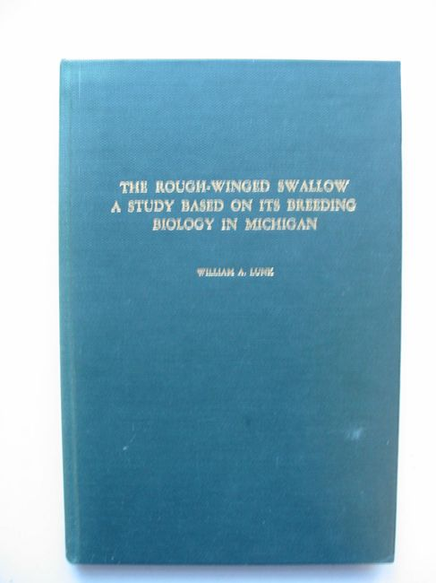 Photo of THE ROUGH-WINGED SWALLOW written by Lunk, William A. published by Nuttall Ornithological Club (STOCK CODE: 823549)  for sale by Stella & Rose's Books