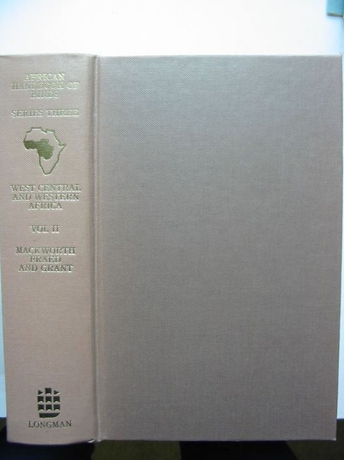 Photo of BIRDS OF WEST CENTRAL AND WESTERN AFRICA SERIES 3 VOLUME 2 written by Mackworth-Praed, C.W.<br />Grant, C.H.B. published by Longman (STOCK CODE: 823679)  for sale by Stella & Rose's Books