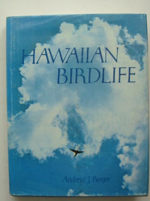 Photo of HAWAIIAN BIRDLIFE written by Berger, Andrew J. published by University Press Of Hawaii (STOCK CODE: 823783)  for sale by Stella & Rose's Books
