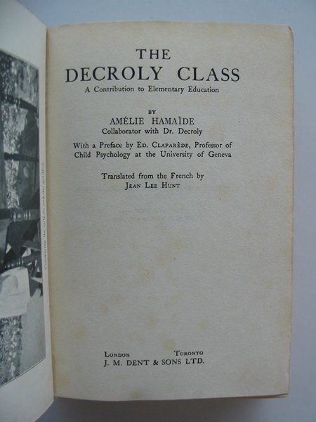Photo of THE DECROLY CLASS written by Hamaide, Amelie published by J.M. Dent & Sons Ltd. (STOCK CODE: 985178)  for sale by Stella & Rose's Books