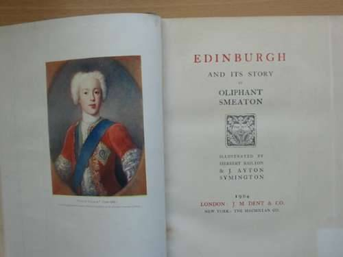 Photo of EDINBURGH AND ITS STORY written by Smeaton, Oliphant illustrated by Railton, Herbert<br />Symington, J. Ayton published by J.M. Dent (STOCK CODE: 987623)  for sale by Stella & Rose's Books