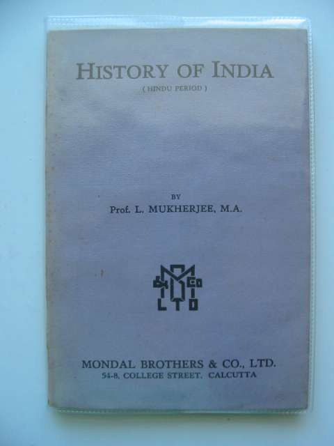 Photo of HISTORY OF INDIA (HINDU PERIOD) written by Mukherjee, L. published by Mondal Brothers (STOCK CODE: 988223)  for sale by Stella & Rose's Books