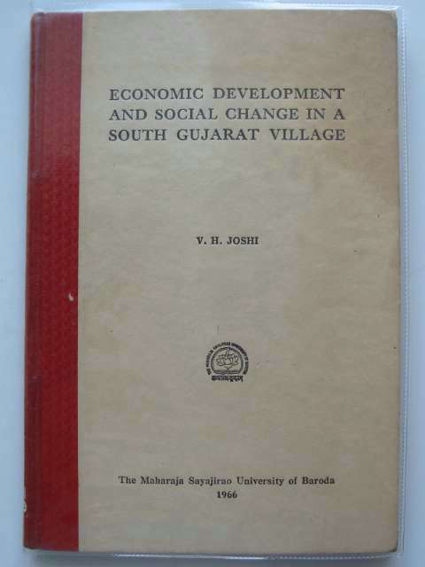 Photo of ECONOMIC DEVELOPMENT AND SOCIAL CHANGE IN A SOUTH GUJARAT VILLAGE written by Joshi, V.H. published by The Maharaja Sayajirao University Of Baroda (STOCK CODE: 989171)  for sale by Stella & Rose's Books